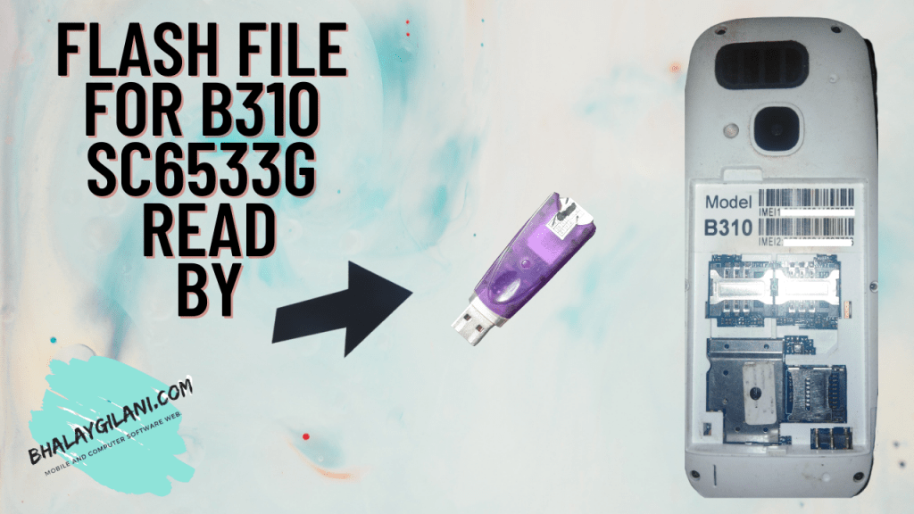 Flash File for B310 SC6533G
