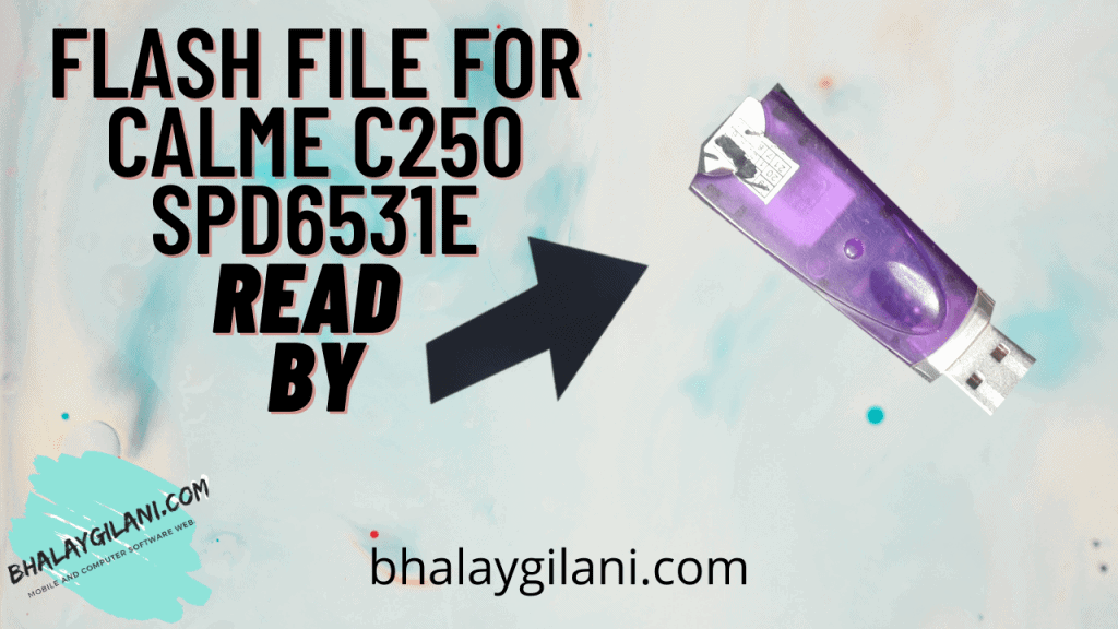 Flash file for CALME C250 SPD6531E